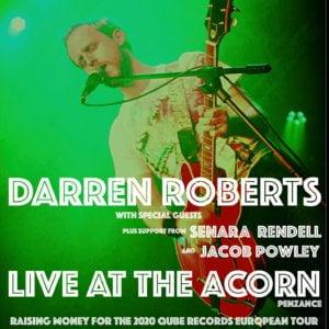 Darren Roberts + Support from Jacob powley & Senara Rendell
